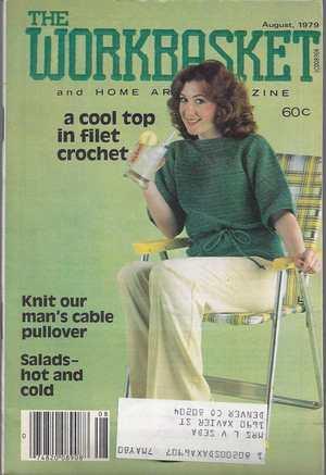 The Workbasket Knitcrochet And Craft Magazine Aug 1979 Ebay